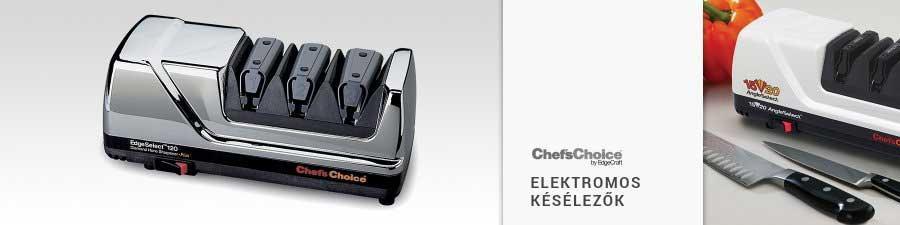 ChefsChoice elektromos késélezők